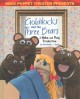 Sock Puppet Theater presents Goldilocks and the three bears : a Make and Play production