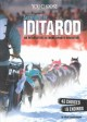 Surviving the Iditarod : an interactive extreme sports adventure