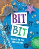 Bit by bit : projects for your odds and ends