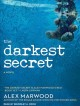 The darkest secret : a novel