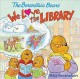 The Berenstain Bears : we love the library