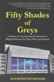Fifty shades of greys Evidence of extraterrestial visitation to Wright-Patterson Air Force Base and beyond.