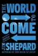 The world to come : stories