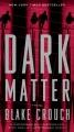 Dark Matter.