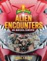Alien encounters in Angel Grove