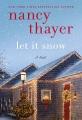 Let it snow : a novel