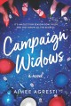Campaign widows : a novel