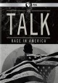 The talk : race in America