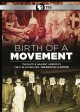 Birth of a movement : the battle against America