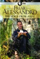 Friar Alessandro. The voice from Assisi.