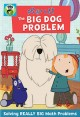 Peg + cat. The big dog problem.