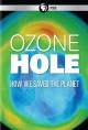 Ozone hole : how we saved the planet