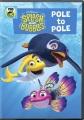 Splash and Bubbles. Pole to Pole.