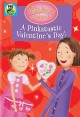 Pinkalicious & Peterrific. A Pinktastic Valentine's Day!.