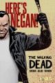 The walking dead. Here's Negan!