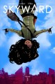 Skyward. Vol. 1, My low-g life