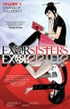 Exorsisters. Volume 1, Damned if you don't