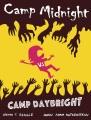 Camp Midnight. 2, Camp Midnight vs. Camp Daybright