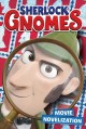 Sherlock gnomes : movie novelization