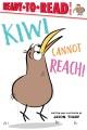 Kiwi cannot reach!