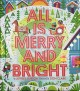 All is merry and bright