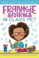 Frankie Sparks and the class pet. 1