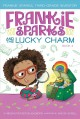 Frankie Sparks and the Lucky Charm