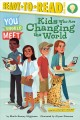 Kids who are changing the world!