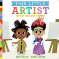This little artist : an art history primer