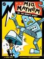 Mia mayhem vs. the mighty robot.