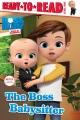 The boss babysitter