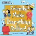 Friends make everything better!