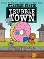 Trubble Town. 1. Squirrel do bad