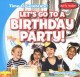 Let's go to a birthday party!