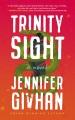 Trinity sight : a novel