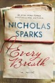 Every breath : a novel