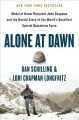 Alone at dawn : Medal of Honor Recipient John Chapman and the untold story of the world's deadliest special operations force