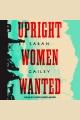 Upright women wanted