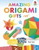 Amazing origami gifts