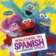Welcome to Spanish with Sesame Street