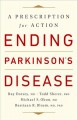 Ending Parkinson's disease : a prescription for action
