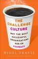 The challenge culture : why the most successful organizations run on pushback