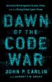 Dawn of the code war : America