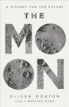 The moon : a history for the future