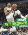 Giannis Antetokounmpo : basketball powerhouse