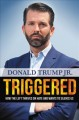 Triggered : how the left thrives on hate and wants to silence us