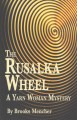 The rusalka wheel : a Yarn Woman mystery