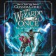 The wizards of once : Never and forever. 4