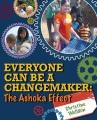 Everyone can be a changemaker : the Ashoka effect