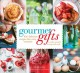 Gourmet gifts : 100 delicious recipes for every occasion to make yourself and wrap with style